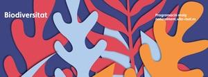 La campanya 'Naturalment' centra el mes de maig en la biodiversitat amb dos tallers pr�ctics per a fam�lies