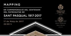 Un espectacular 'mapping' amb m�sica i imatges sobre la fa�ana de la bas�lica posa el colof� a la commemoraci� del centenari del patronatge de sant Pasqual