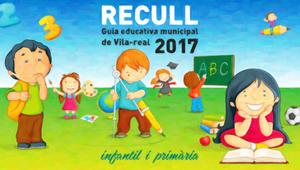 L'Ajuntament posa a disposici� de les fam�lies amb fills en edat escolar el Recull 2017 amb informaci� sobre centres educatius